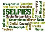 pic of groupies  - Selfies word cloud on white background - JPG