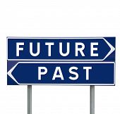 stock photo of past future  - Future or Past choise on Road Signs isolated - JPG