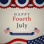 Happy Independence Day - Fourth Of July Background. Fourth Of July Design. Usa Independence Day Bann poster