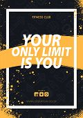 Fitness Gym Motivation Quote. Grunge Poster Concept. poster