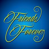 Creative calligraphy of text Friends Forever