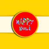 Indian festival Happy Holi celebrations sticker, tag or label with stylish text on yellow and white
