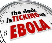 The clock is ticking on Ebola words to illustrate the fast spread of the deadly disease or virus