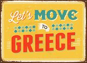 Vintage metal sign - Let's move to Greece - Vector EPS 10.