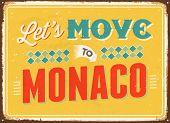 Vintage metal sign - Let's move to Monaco- Vector EPS 10.