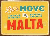 Vintage metal sign - Let's move to Malta - Vector EPS 10.