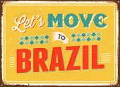 Vintage metal sign - Let's move to Brazil - Vector EPS 10.