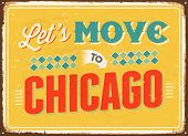 Vintage metal sign - Let's move to Chicago - Vector EPS 10.
