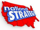 National Strategy words in blue 3d letters on a red United States of America map as a plan of action