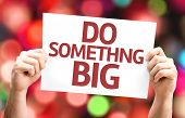 Do Something Big card with colorful background with defocused lights