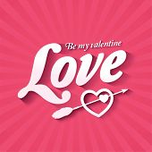 Love quote poster. Be My Valentine.