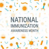 National Immunization Awareness Month. Immune System Concept. Vector Illustration On White Backgroun poster