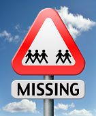 stock photo of child missing  - missing or lost person or child search warning sign - JPG