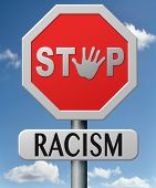 stop racism and discrimination equal opprtunities for everybody sexual and racial equality human rig