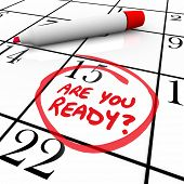image of quiz  - A calendar with the date 15 circled asking Are You Ready to illustrate being prepared or a state of readiness for an important event - JPG