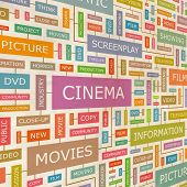 CINEMA. Concept vector illustration. Word cloud with related tags and terms. Graphic tag collection.