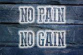 No Pain No Gain Concept