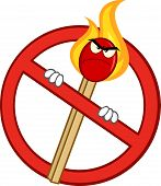Stop Fire Sign With Angry Burning Match Stick