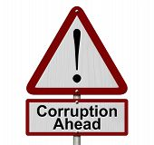 Corruption Ahead Caution Sign