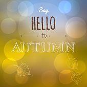 Say Hello To Autumn