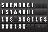 Flight destination, information display board named world cities Shanghai, Istanbul, Los Angeles, Dallas. Scoreboard airport. Illustration.  poster