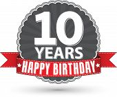 Happy birthday 10 years retro label with red ribbon, vector illustration