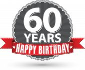 Happy birthday 60 years retro label with red ribbon, vector illustration