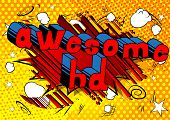Awesome Hd - Comic Book Style Phrase On Abstract Background. poster
