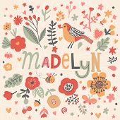 Bright card with beautiful name Madelyn in poppy flowers, bees and butterflies. Awesome female name design in bright colors. Tremendous vector background for fabulous designs