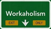 Workaholism Highway Road Sign Exit Only