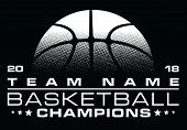 Basketball Champions Design With Team Name Is An Illustration Of A Stylized One Color Basketball Des poster