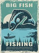 Retro Poster Of Fisherman Club With Illustration Of Big Fish. Vector Fishing Lake, Fisher Man On Boa poster