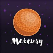 Vector Cartoon Illustration Of Mercury .planet In The Solar System. Element Of Solar System. Hand Dr poster