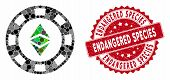 Mosaic Ethereum Casino Chip And Rubber Stamp Seal With Endangered Species Phrase. Mosaic Vector Is D poster