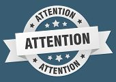 Attention Ribbon. Attention Round White Sign. Attention poster