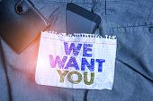 Word Writing Text We Want You. Business Concept For Company Wants To Hire Vacancy Looking For Talent poster