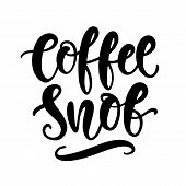 Coffee Snob Hand Written Lettering. Funny Creative Phrase For Social Media Post, Tee Shirt, Mug Prin poster