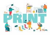 Print And Polygraphy Industry Concept. Printing House Production Process Facilities Equipment Flowch poster