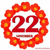 November 22 Icon. For Planning Important Day. Banner For Holidays And Special Days With Flowers. Twe poster