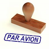 Par Avion Rubber Stamp Shows Correspondence Overseas By Airplane