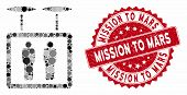 Mosaic Airdrone Elevator And Corroded Stamp Seal With Mission To Mars Caption. Mosaic Vector Is Desi poster