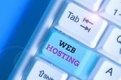 Handwriting Text Writing Web Hosting. Concept Meaning Business Of Providing Storage Space And Access poster