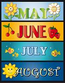May June July August