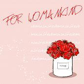 Inscription For Womankind On Pink Background With Beautiful Red Flower White Box. Handwritten White poster