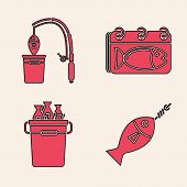 Set Fish On Hook, Fishing Rod And Fish, Calendar With A Fish And Fishing Bucket With Fishes Icon. Ve poster
