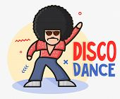 Cool Funny Cartoon Disco Dancer Mascot.  Soul Party Time. Funk Or Disco Style. Retro Afro Character. poster