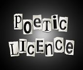 Poetic Licence Concept.