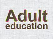 Education concept: Adult Education on fabric texture background