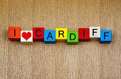 I Love Cardiff, Wales - Sign Series For City Travel Destinations And Holiday Locations poster