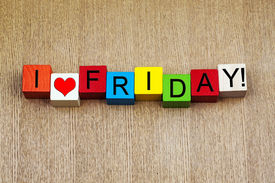 stock photo of friday  - I Love Friday as a sign series for business stress and the weekend - JPG